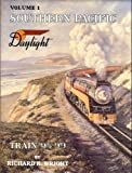 img - for Southern Pacific, Vol. 1: Daylight, Train 98-99 book / textbook / text book