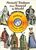 img - for Historic Fashion from Around the World CD-ROM and Book (Dover Electronic Clip Art) book / textbook / text book