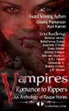 img - for Vampires Romance to Rippers an Anthology of Risque Stories (Volume 1) book / textbook / text book