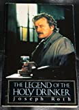 The Legend of the Holy Drinker (Picador Books) (0330312677) by Joseph Roth