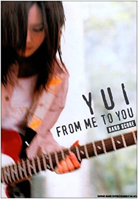 バンドスコア YUI/FROM ME TO YOU