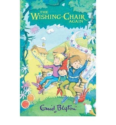 [The Adventures of the Wishing-chair] [by: Enid Blyton]