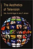 img - for The Aesthetics of Television (Media & Cultural Studies) book / textbook / text book