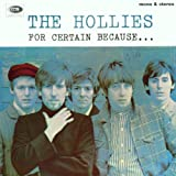 For Certain Because ...by Hollies