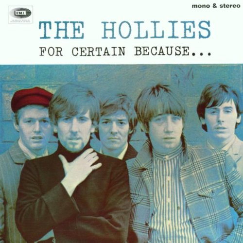 The Hollies - For Certain Because... - Zortam Music