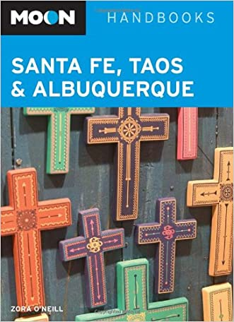 Moon Santa Fe, Taos, and Albuquerque (Moon Handbooks)
