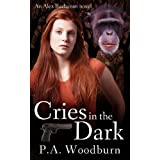 Cries in the Darkby P. A. Woodburn