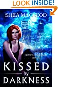 Kissed by Darkness (Book One of the Sunwalker Saga 1)
