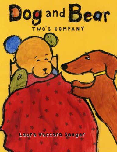 Dog and Bear: Two's Company, LAURA VACCARO SEEGER