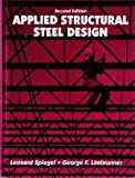 img - for Applied Structural Steel Design by Leonard Spiegel (1992-11-01) book / textbook / text book
