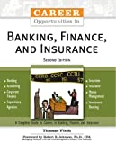 Career Opportunities in Banking, Finance, and Insurance (Career Opportunities (Paperback))