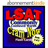LSAT Prep Test WORDS COMMONLY CONFUSED Flash Cards--CRAM NOW!--LSAT Exam Review Book & Study Guide (LSAT Cram Now! 3) (English Edition)