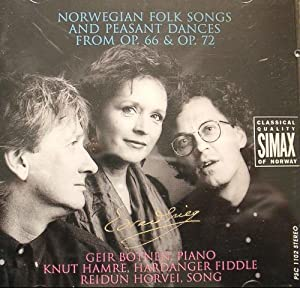 Grieg: Norwegian Folk Songs and Peasant Dances from Op. 66 & Op. 72
