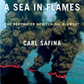 A Sea in Flames | [Carl Safina]
