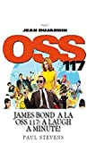 James Bond à la OSS 117: A Laugh A Minute! (Steves LOL! Book 3)