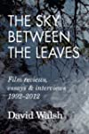 The Sky Between the Leaves: Film Revi...