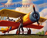 Wind Flyers (068984879X) by Johnson, Angela