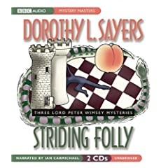Striding Folly  3 Lord Peter Wimsey Mysteries