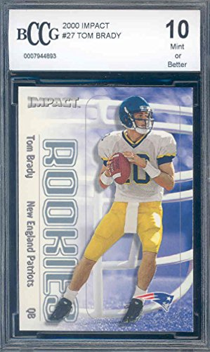 2000 impact #27 TOM BRADY rc rookie card BGS BCCG 10 Graded Card