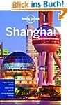 Shanghai (Lonely Planet Shanghai)