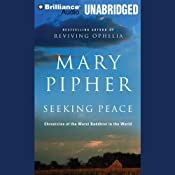 Seeking Peace: Chronicles of the Worst Buddhist in the World | [Mary Pipher]