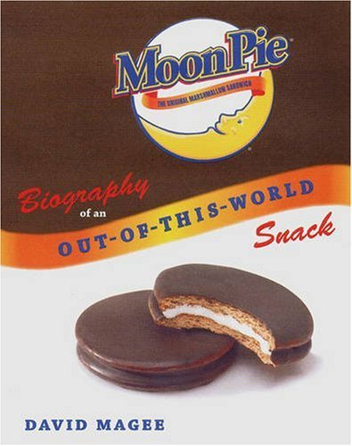 MoonPie: Biography of an Out-of-This-World Snack by David Magee (2007-06-10) (Out Of This World Moon Pie compare prices)