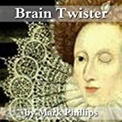 Brain Twister | [Mark Phillips]