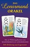 Das Lenormand Orakel: Die 36 Wahrsagenkarten von Mademoiselle Lenormand  Mit Erklärung und Legemuster
