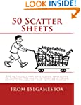 50 Scatter Sheets: ESL activities to...