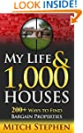 My Life & 1,000 Houses: 200+ Ways to...