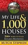 My Life & 1,000 Houses: 200+ Ways to...