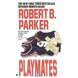 """Playmates (Spenser, Band 16)von """"Robert B. Parker"""""""