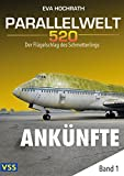img - for Parallelwelt 520 - Band 1 - Ank nfte (German Edition) book / textbook / text book