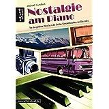 """Nostalgie am Piano: Von den goldenen 20ern bis ins Wirtschaftswunder der 50er Jahrevon """"Michael Gundlach"""""""