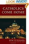 Catholics Come Home: God's Extraordin...