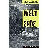 """WELTENDE. Expressionistische Gedichtevon """"Wilhelm Ruprecht Frieling"""""""