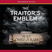 Traitor's Emblem | [Juan Gómez Jurado]