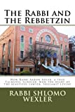 The Rabbi and The Rebbetzin