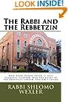 The Rabbi and The Rebbetzin