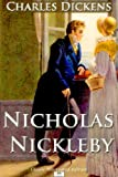 Image of Nicholas Nickleby - Classic Illustrated Edition