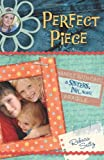 Perfect Piece: A Sisters, Ink Novel (Sisters, Ink Novels)