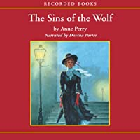 The Sins of the Wolf: A William Monk Novel #5 (       UNABRIDGED) by Anne Perry Narrated by Davina Porter