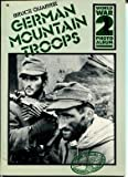 German mountain troops: A selection of German wartime photographs from the Bundesarchiv, Koblenz (World War 2 photo album) (0894040391) by Bruce Quarrie