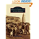 Mexican Americans in Los Angeles (Images of America) (Images of America (Arcadia Publishing))