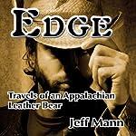 Edge: Travels of an Appalachian Leather Bear | Jeff Mann