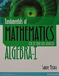Fundamentals of Mathematics - Algebra I