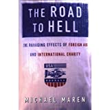 The Road to Hell ~ Michael Maren