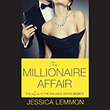 The Millionaire Affair Audiobook by Jessica Lemmon Narrated by Kevin Stillwell