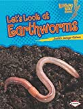 Let's Look at Earthworms (Lightning Bolt Books: Animal Close-Ups) (0761360409) by Dell'Oro, Suzanne Paul