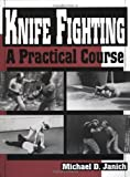 img - for Knife Fighting: A Practical Course book / textbook / text book